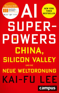 Cover: Li, Kaifu AI Superpowers - China, Silicon Valley und die Weltordnung