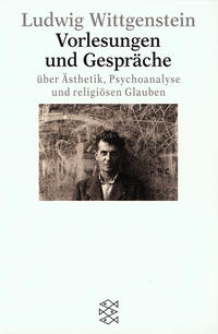 Vorlesungen und Gespräche über Ästhetik, Psychoanalyse und religiösen Glauben