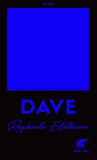 Cover: Raphaela Edelbauer Dave