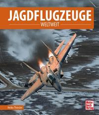 Cover: Heiko Thiesler Jagdflugzeuge weltweit