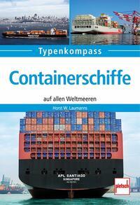 Cover: Horst W. Laumanns Containerschiffe auf allen Weltmeeren