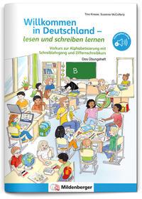 Willkommen in Deutschland - Lesen und schreiben lernen