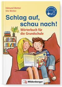 Schlag auf, schau nach! - Wörterbuch für die Grundschule mit CD-ROM, Neubearbeitung