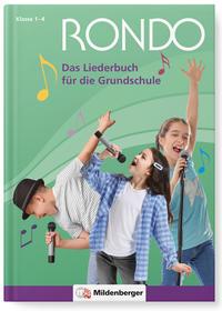 RONDO - Das Liederbuch für die Grundschule