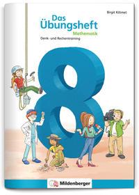 Das Übungsheft Mathematik 8