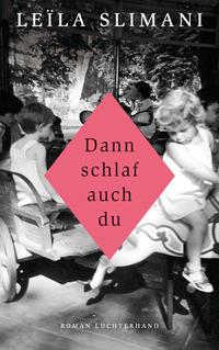 Cover: Leïla Slimani Dann schlaf auch du