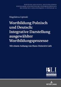 Wortbildung Polnisch und Deutsch: Integrative Darstellung ausgewählter Wortbildungsprozesse