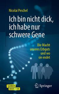 Cover: Nicolai Peschel Ich bin nicht dick, ich habe nur schwere Gene