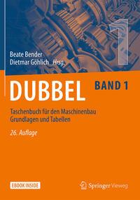 Dubbel Taschenbuch für den Maschinenbau Grundlagen und Tabellen