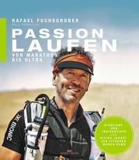 Cover: Rafael Fuchshuber, Ralf Kerkeling Passion Laufen. Von Marathon bis Ultra