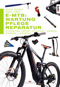 Cover: Jochen Donner und Daniel Simon  E-MTB: Wartung, Pflege, Reparatur
