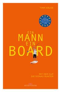 Cover: Kruse, Timm Ein Mann, ein Board