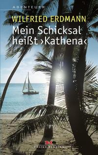 Mein Schicksal heißt 'Kathena'