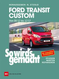 Ford Transit Custom - Von 08/12 bis 12/17