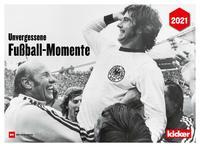 Unvergessene Fußball Momente 2021