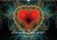 Ich liebe Dich 2019 - International (Wandkalender 2019 DIN A3 quer)