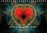 Ich liebe Dich 2019 - International (Tischkalender 2019 DIN A5 quer)