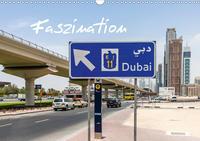 Faszination Dubai (Wandkalender 2020 DIN A3 quer)