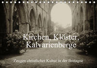 Kirchen, Klöster, Kalvarienberge (Tischkalender 2020 DIN A5 quer)