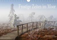 Frostige Zeiten im Moor - Impressionen aus dem schwarzen Moor in der Rhön (Wandkalender 2020 DIN A4 quer)
