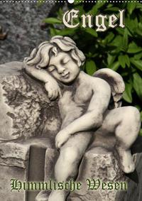Engel - Himmlische Wesen (Wandkalender 2020 DIN A2 hoch)
