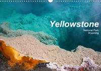 Yellowstone National Park Wyoming (Wandkalender 2020 DIN A3 quer)