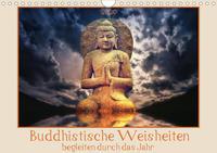 Buddhistische Weisheiten begleiten durch das Jahr (Wandkalender 2020 DIN A4 quer)