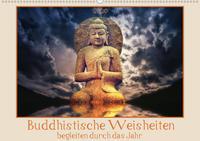 Buddhistische Weisheiten begleiten durch das Jahr (Wandkalender 2020 DIN A2 quer)