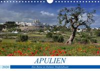 Apulien - Eine Reise zu Italiens Stiefelabsatz (Wandkalender 2020 DIN A4 quer)