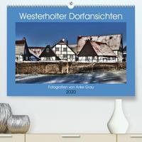 Westerholter Dorfansichten (Premium, hochwertiger DIN A2 Wandkalender 2020, Kunstdruck in Hochglanz)