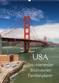 USA / faszinierender Südwesten / Familienplaner (Wandkalender 2021 DIN A2 hoch)