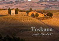 Toskana - mio amore (Wandkalender 2021 DIN A3 quer)