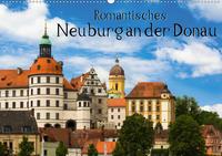 Romantisches Neuburg an der Donau (Wandkalender 2021 DIN A2 quer)