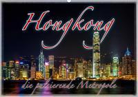 Hongkong, die pulsierende Metropole (Wandkalender 2021 DIN A2 quer)
