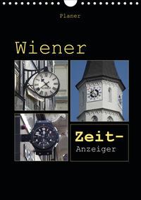 Wiener Zeit-Anzeiger (Wandkalender 2021 DIN A4 hoch)