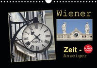 Wiener Zeit-Anzeiger (Wandkalender 2021 DIN A4 quer)