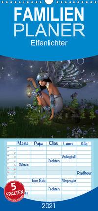 Elfenlichter - Familienplaner hoch (Wandkalender 2021 , 21 cm x 45 cm, hoch)
