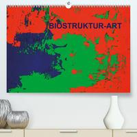 Biostruktur (Premium, hochwertiger DIN A2 Wandkalender 2021, Kunstdruck in Hochglanz)