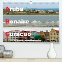 ABC: Aruba - Bonaire - Curaçao (Premium, hochwertiger DIN A2 Wandkalender 2022, Kunstdruck in Hochglanz)