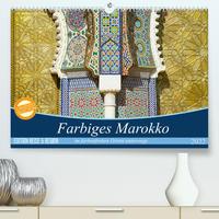 Farbiges Marokko (Premium, hochwertiger DIN A2 Wandkalender 2022, Kunstdruck in Hochglanz)