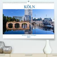 KÖLN - Metropole mit Herz und Flügeln (Premium, hochwertiger DIN A2 Wandkalender 2022, Kunstdruck in Hochglanz)