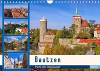 Bautzen - Perle der Oberlausitz (Wandkalender 2022 DIN A4 quer)