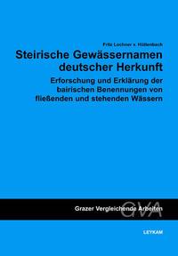 Steirische Gewässernamen deutscher Herkunft
