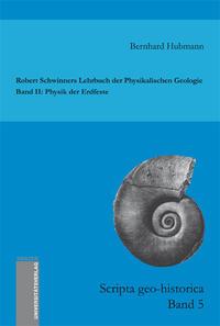 Robert Schwinners Lehrbuch der Physikalischen Geologie. Band II: Physik der Erdfeste