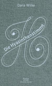 Die Hyazinthenstimme