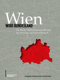 Wien wird Bundesland