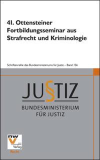 41. Ottensteiner Fortbildungsseminar aus Strafrecht und Kriminologie