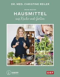 Cover: Christine Reiler Meine besten Hausmittel aus Küche und Garten