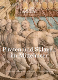 Piraten und Sklaven im Mittelmeer