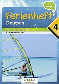 Ferienheft Deutsch 4. Klasse MS/AHS